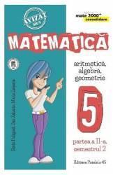 Matematica Clasa a 5-a Partea 2 Sem 2 Consolidare Ed.6 - Sorin Peligrad Carti
