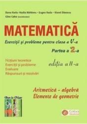 Matematica Clasa a 5-a Partea a 2-a. Exercitii si probleme Ed.2 - Dana Radu Nadia Barbieru Gina Caba