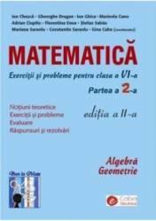 Matematica Clasa a 6-a Partea a 2-a. Exercitii si probleme Ed.2 - Ion Chesca Gheorghe Drugan Gina Caba