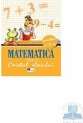 Matematica cls 1 caiet partea a II-a - Rodica Chiran