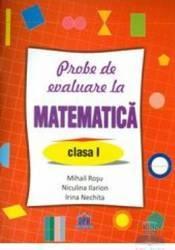 Matematica cls 1 Probe de evaluare - Mihail Rosu Niculina Ilarion Irina Nechita