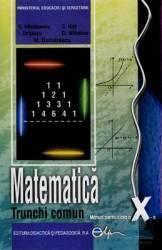 Matematica Cls 10 Tc - C. Nastasescu C. Nita I. Chitescu D. Mihalca