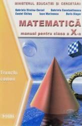 Matematica Cls 10 Tc - Gabriela Streinu-Cercel Costel Chites Ioan Marinescu Boris Singer Carti