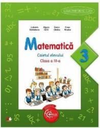 Matematica cls 3 caietul elevului - Gabriela Barbulescu Olguta Calin
