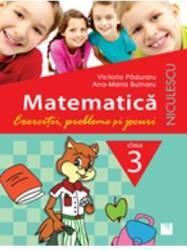 Matematica Cls 3 Exercitii probleme si jocuri - Victoria Paduraru