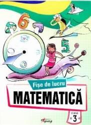 Matematica cls 3 Fise de lucru - Marinela Chiriac Sonica Dumitru