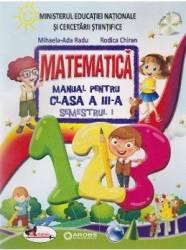 Matematica cls 3 sem.1+ sem.2 + CD - Mihaela-Ada Radu Rodica Chiran