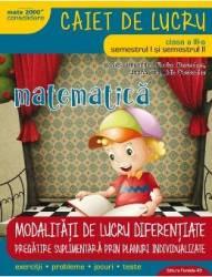 Matematica cls 3 sem.I+II Caiet modalitati de lucru diferentiate - Daniela Berechet Carti