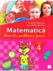 Matematica Cls 4 Exercitii probleme si jocuri - Victoria Paduraru Ana-Maria Butnaru