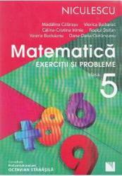 Matematica cls 5 Exercitii si probleme ed.2016 - Madalina Calarasu Viorica Baibarac