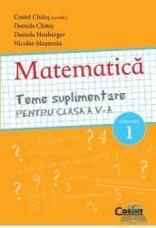 Matematica cls 5 teme suplimenatre semestrul 1 - Costel Chites Daniela Chites
