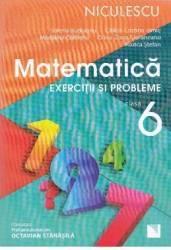 Matematica cls 6 Exercitii si probleme ed.2016 - Valeria Buduianu Calina-Cristina Irimie