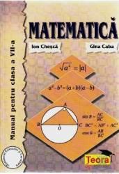 Matematica cls 7 - Ion Chesca Gina Caba Carti