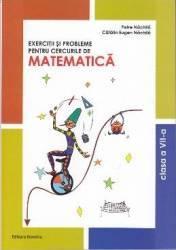 Matematica cls 7 exercitii si probleme pentru cercurile de matematica - Petre Nachila Carti