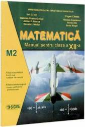 Matematica cls a XII-a M2 - Ion D. Ion Eugen Campu