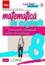 Matematica de excelenta clasa 8 pentru concursuri olimpiade si centre de excelenta - Maranda Lint