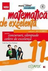 Matematica de excelenta. Ed. 2 Vol. 1 Algebra - Clasa 11 - Pentru concursuri olimpiade si centre de excelenta