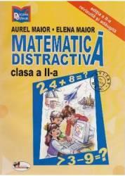 Matematica distractiva clasa 2 - Aurel Maior Elena Maior