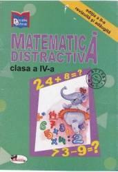 Matematica distractiva clasa 4 - Editia 2 revizuita si adaugita