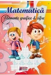 Matematica. Elemente grafice si cifre Carti