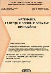 Matematica la sectiile speciale germane din romania - Bilingv - Marilia M.l. Ludu