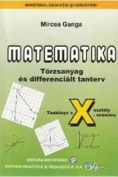 Matematica. Lb. maghiara TC+CD - Clasa 10 - Manual - Mircea Ganga