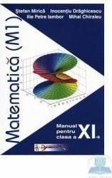 Matematica M1 - Clasa 11 - Manual - Stefan Mirica Inocentiu Draghicescu Ilie Petre Iambor