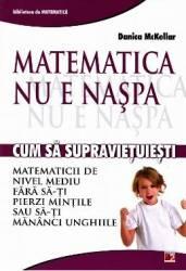 Matematica nu e naspa - Danica Mckellar
