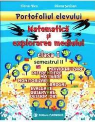 Matematica si explorarea mediului - Clasa 1 - Semestrul 2 portofoliul elevului - Elena Nica Diana Serban