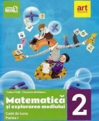 Matematica si explorarea mediului - Clasa 2 Partea 1 - Caiet - Tudora Pitila Cleopatra Mihailescu