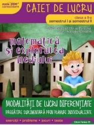 Matematica si explorarea mediului - Clasa 2 Sem.1 si 2 ed.2018 - Caiet de lucru - Daniela Berechet