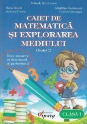 Matematica si explorarea mediului - Clasa a 1-a - Caiet Model C - Mihaela Serbanescu
