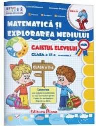 Matematica si explorarea mediului - Clasa a 2-a. Sem. 1 - Caiet - Elena Stefanescu and 160 Constanta Stuparu