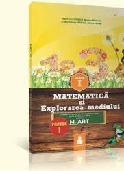 Matematica Si Explorarea Mediului - Cls I - Partea I - Ed.2015 Dupa Varianta M-Art - Dumitru D. Para