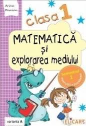 Matematica si explorarea mediului Clasa 1 sem.1 varianta A - Arina Damian