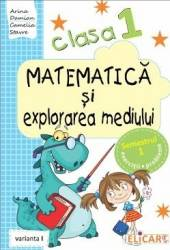 Matematica si explorarea mediului Clasa 1 Sem.1 Varianta I - Arina Damian