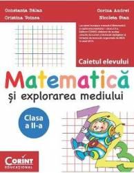 Matematica si explorarea mediului clasa 2 caiet - Constanta Balan Corina Andrei Cristina Voinea Nicoleta Stan