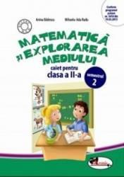 Matematica si explorarea mediului clasa 2 caiet sem.2 - Anina Badescu Mihaela-Ada Radu