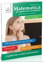 Matematica si explorarea mediului. Clasa 2. Ed. actualizata - Eduard Dancila Ioan Dancila