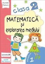 Matematica si explorarea mediului Clasa 2 Sem.1 Caiet Varianta CP - Nicoleta Popescu
