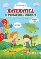 Matematica si explorarea mediului Clasa a 2-a Fise - Angelica Calugarita