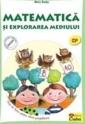 Matematica si explorarea mediului. Clasa pregatitoare - Maria Verdes Carti