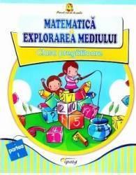 Matematica si explorarea mediului Clasa Pregatitoare - Partea I - Doina Burtila Marinela Chiriac