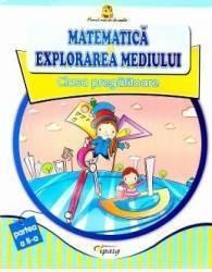 Matematica si explorarea mediului Clasa Pregatitoare - Partea II - Doina Burtila Marinela Chiriac