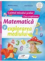 Matematica si explorarea mediului. Clasa pregatitoare caiet - Nicoleta Ciobanu