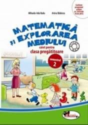Matematica si explorarea mediului. Clasa pregatitoare. Sem. 2. Caiet - Mihaela-Ada Radu Anina Badescu