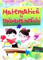 Matematica si explorarea mediului cls 1 - Partea I - Marinela Chiriac Silvia Vlad Mihaela Gruioniu