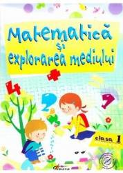 Matematica si explorarea mediului cls 1 - Partea II - Marinela Chiriac Silvia Vlad Mihaela Gruioni