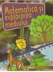 Matematica si explorarea mediului cls 1 caiet - Alexandrina Dumitru