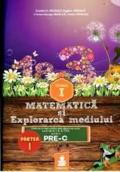 Matematica Si Explorarea Mediului Cls 1 Partea I Varianta PrE-C - Dumitru D. Paraiala